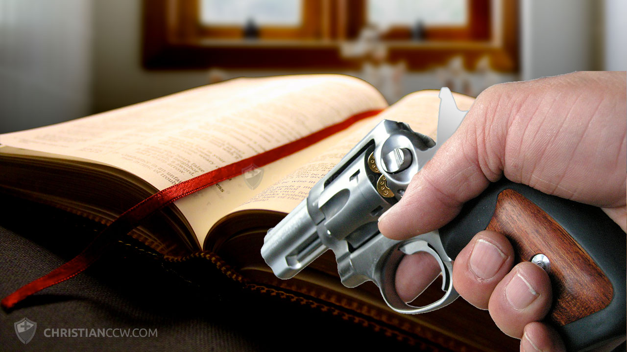 Should a Christian Carry a Gun? - Christian Concealed Carry